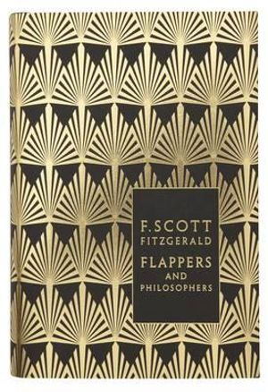 Flappers and Philosophers : Design by Coralie Bickford Smith - F. Scott Fitzgerald