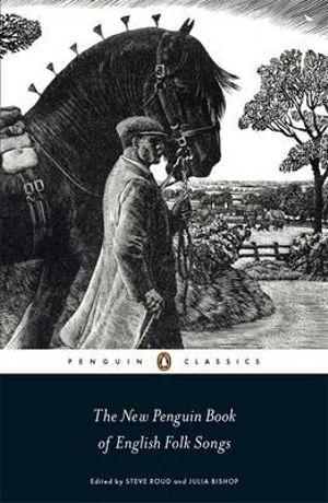 The New Penguin Book of English Folk Songs - Steve Roud