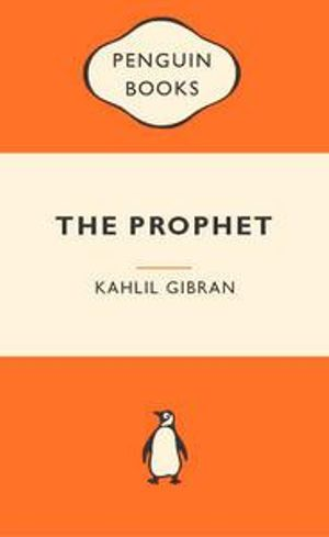 The Prophet : Popular Penguins : Popular Penguins - Kahlil Gibran