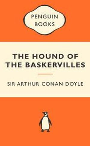 The Hound Of The Baskervilles : Popular Penguins : Popular Penguins - Sir Arthur Conan Doyle