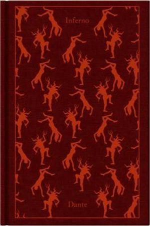 Inferno : The Divine Comedy : Volume 1 : Clothbound Classics   - Dante Alighieri