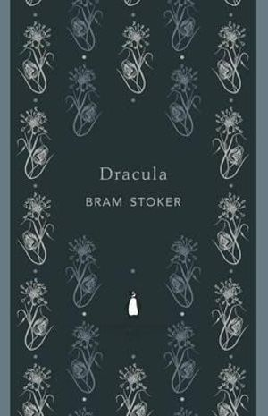 Dracula : The Penguin English Library - Bram Stoker
