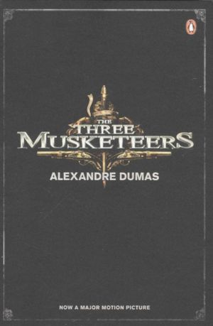 The Three Musketeers : Film tie-in Edition - Alexandre Dumas