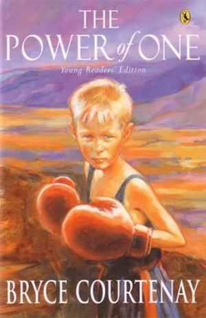 The Power of One: Young Readers' Edition - Bryce Courtenay