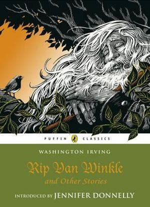 Rip Van Winkle and Other Stories :  Puffin Classics Series - Washington Irving