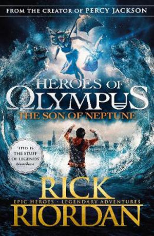 The Son of Neptune : Heroes of Olympus Series : Book 2 - Rick Riordan