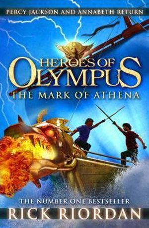 The Mark of Athena : Heroes of Olympus Series : Book 3 - Rick Riordan