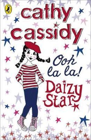 Daizy Star, Ooh La La! : Daizy Star - Cathy Cassidy