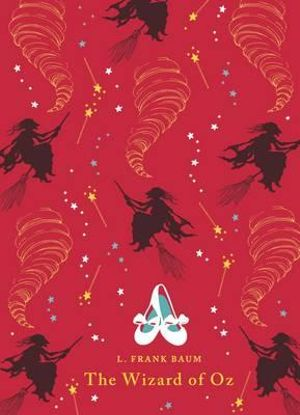 The Wizard of Oz : Puffin Classics (Clothbound Classic) - L. Frank Baum