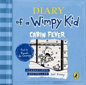 Diary of a Wimpy Kid : Cabin Fever (Book 6) - Jeff Kinney