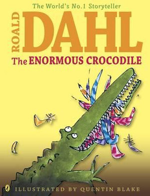 The Enormous Crocodile - Roald Dahl