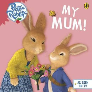 Peter Rabbit Animation : My Mum - Beatrix Potter
