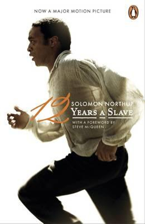 Twelve Years a Slave : Film Tie-in Edition - Solomon Northup