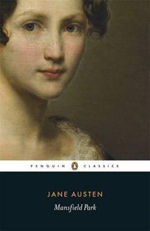 Mansfield Park : Penguin Classics - Jane Austen