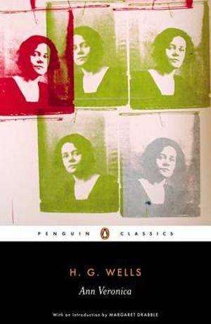 Ann Veronica - H.G. Wells