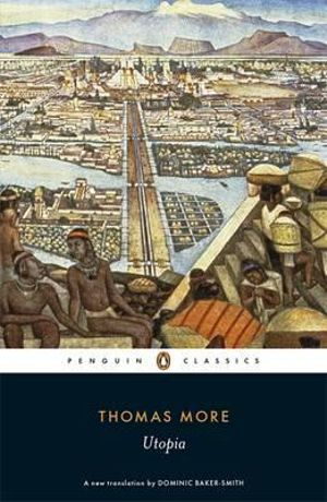 a comprehensive analysis of the book utopia by thomas more Utopia sir thomas more table of contents general summary summary and analysis hythloday and his travels on the creepiest books we all had to read.