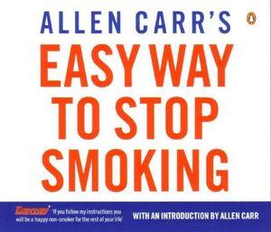 Allen Carr's Easy Way to Stop Smoking - Allen Carr