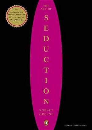 The Art of Seduction - Robert Greene