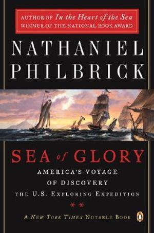 Classical Destinations : America's Voyage of Discovery, the U.S. Exploring Expedition, 1838-1842 - Nathaniel Philbrick