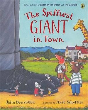 The Spiffiest Giant In Town - Julia Donaldson