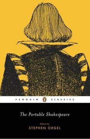 The Portable Shakespeare : Penguin Classics -  William Shakespeare
