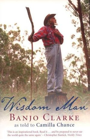 Wisdom Man : Biography of Banjo Clarke - Banjo Clarke
