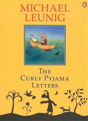 The Curly Pyjama Letters - Michael Leunig