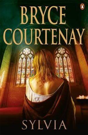 Sylvia - Bryce Courtenay