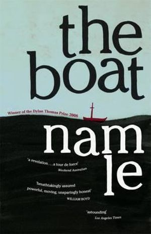 The Boat : 1st Edition - Nam Le