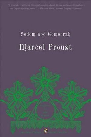 Sodom and Gomorrah : Penguin Classics Deluxe Edition - Marcel Proust