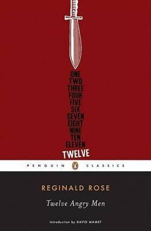 Twelve Angry Men : Penguin Classics - Reginald Rose