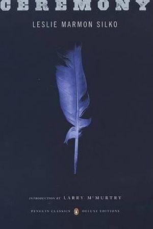 Ceremony : Penguin Classics Deluxe Edition - Leslie Marmon Silko