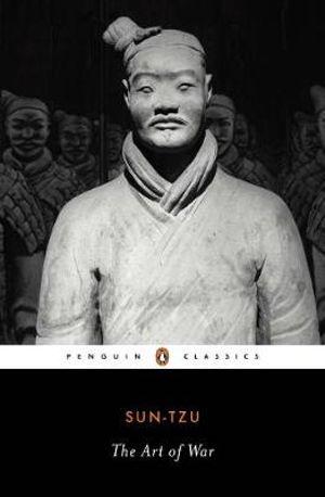 The Art of War : Penguin Classics - Sun Tzu