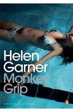 Monkey Grip : Modern Classics Ser. - Helen Garner