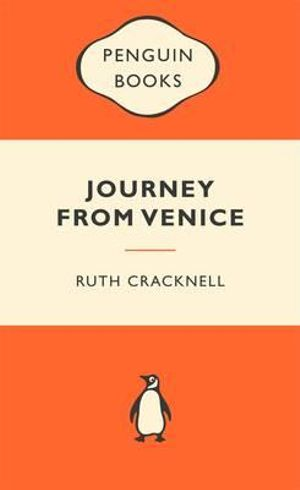 Journey From Venice : Popular Penguins - Ruth Cracknell