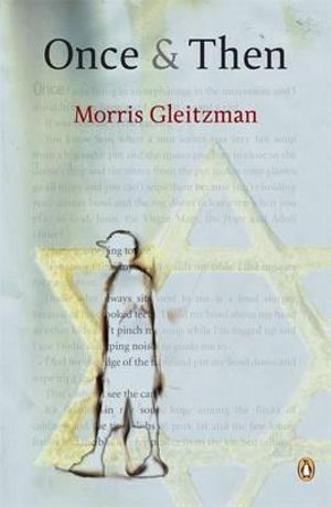 Once and Then - Morris Gleitzman