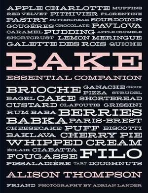 Bake :  Essential Companion -  Alison Thompson