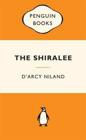 The Shiralee :  Popular Penguins - D'Arcy Niland