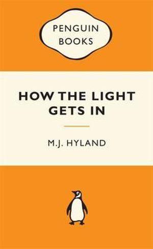 How The Light Gets In : Popular Penguins - M. J. Hyland