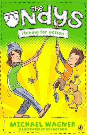 Itching for Action : The Undys Series - Michael Wagner
