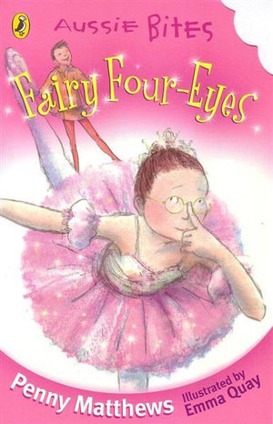 Aussie Bites : Fairy Four-Eyes : Aussie Bites Readers - Matthews Penny