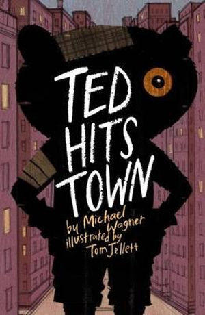 Ted Hits Town - Michael Wagner
