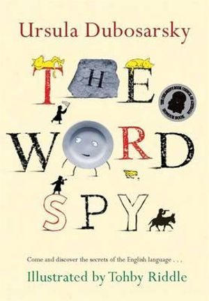 The Word Spy - Ursula Dubosarsky