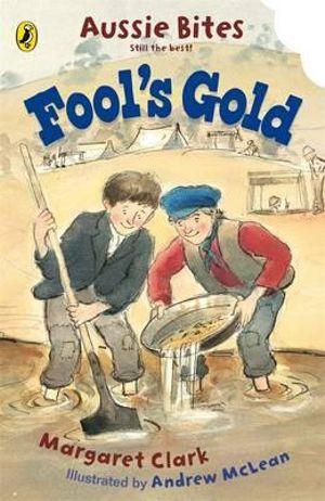 Aussie Bites : Fool's Gold - Margaret Clark
