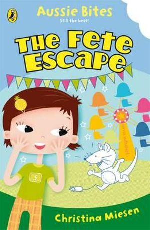 Aussie Bites : The Fete Escape - Christina Miesen