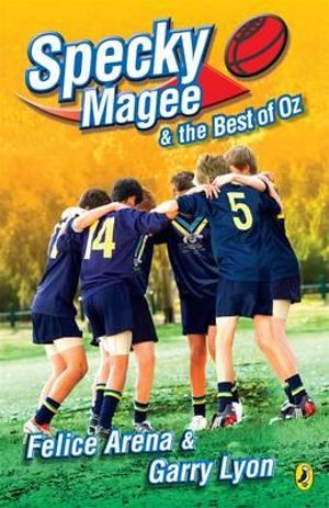 Specky Magee and the Best of Oz : Specky Magee : Book 8 - Felice Arena