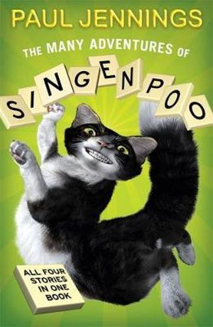 The Many Adventures of Singenpoo - Paul Jennings