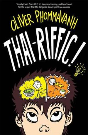 Thai-riffic! - Oliver Phommavanh