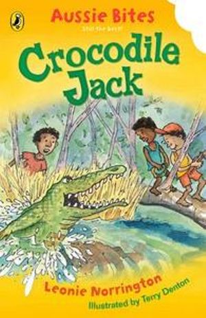 Aussie Bites : Crocodile Jack : Aussie Bites Readers - Leonie Norrington