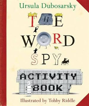Word Spy Activity Book The - Dubosarsky Ursula